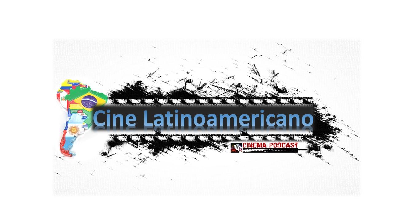 Una industria que busca salir de la Sombra de Hollywood; El Cine Latinoamericano
