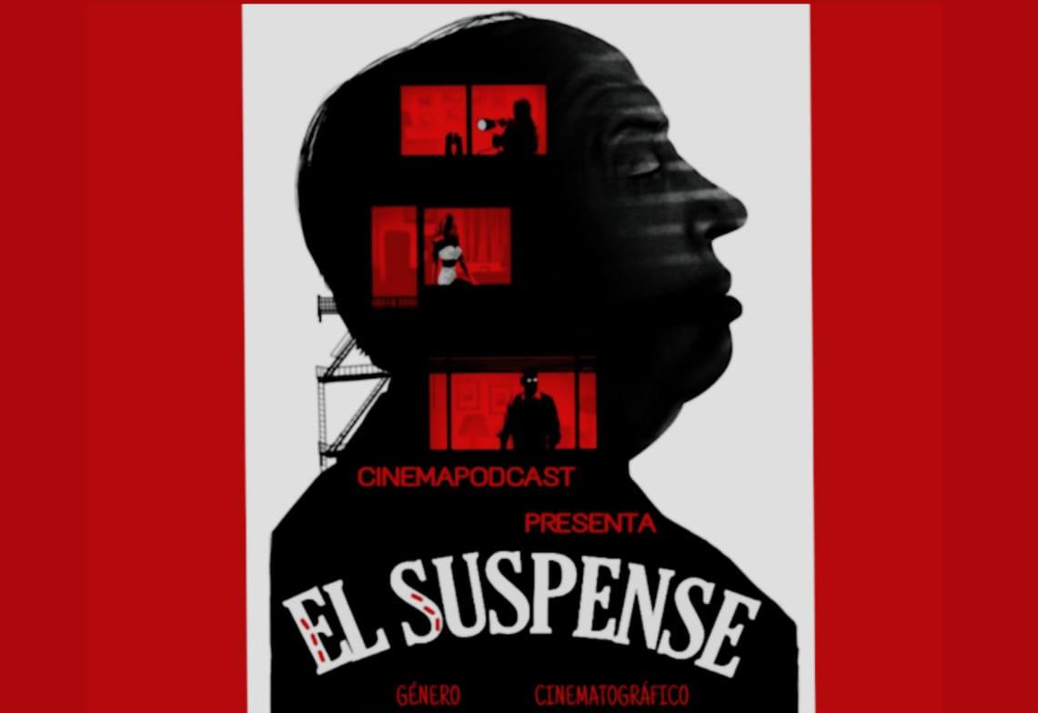 Cine de Suspenso; el género sinónimo de múltiples sensaciones