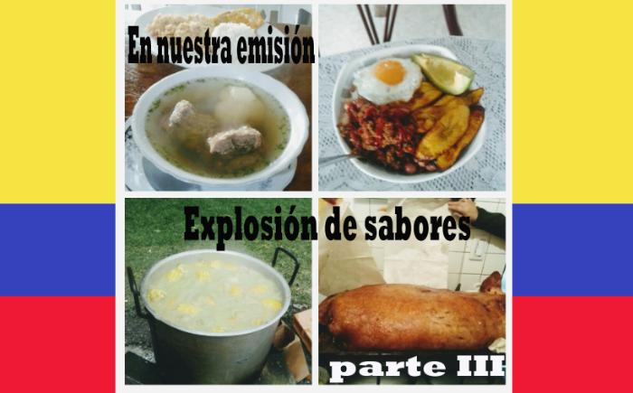 Gastronomía colombiana: Una explosión de sabores parte III