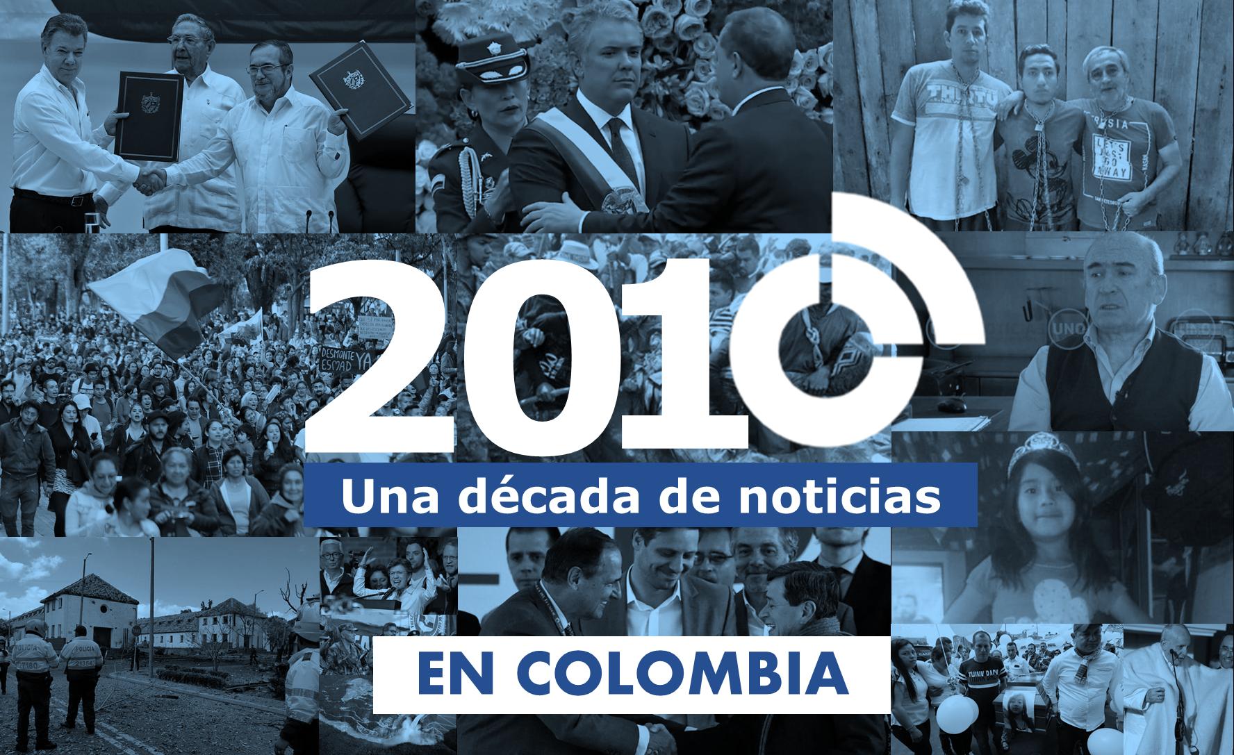 Las 10 noticias más importantes de la década en Colombia