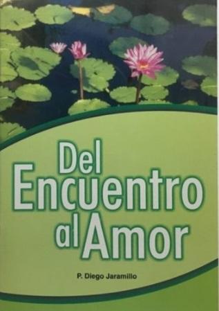Del Encuentro al Amor- Diego Jaramillo