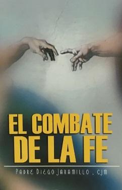 El Combate de la fe- Diego Jaramillo